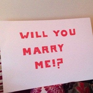 Sign saying Will you Marry Me